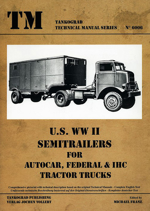 U S Ww Ii Semitrailers For Autocar Federal Amp Ihc