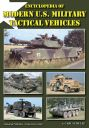 Encyclopedia of Modern U. S. Military Tactical Vehicles