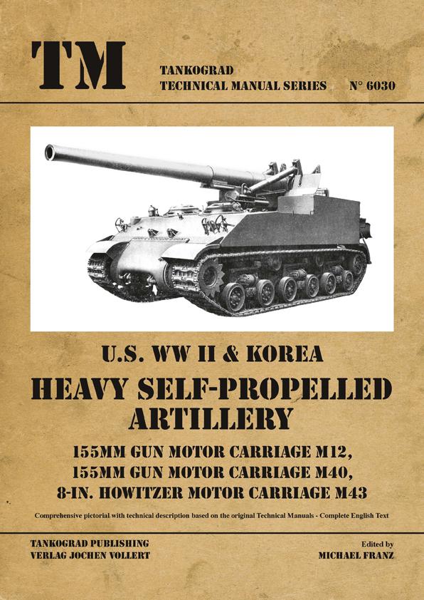 U S Ww Ii Heavy Self Propelled Artillery M12 M40 M43