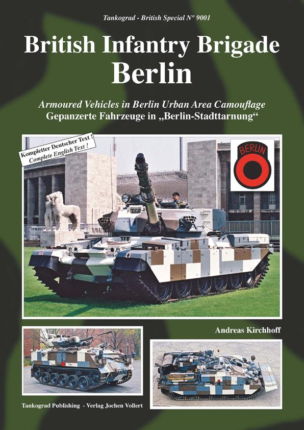 british infantry brigade berlin gepanzerte fahrzeug in 39 berlin stadttarnung 39 neuauflage. Black Bedroom Furniture Sets. Home Design Ideas