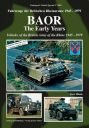 BAOR - The Early Years<br>Vehicles of the British Army of the Rhine 1945-79