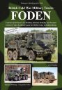 British Cold War Military Trucks - FODEN - Commercial Pattern Low Mobility, Medium Mobility and Variants